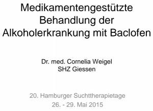 Vortrag Cornelia Weigel über Baclofen und Alkoholabhängigkeit Hamburg 2015
